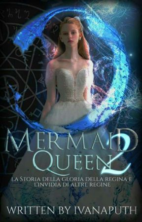 Mermaid Queen 2 by ivanaputh