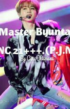 Master Byuntae NC 21+++.(P. J. M) by CitraOktapiana