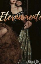 Eternamente  by floppi_99_12