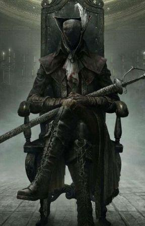 Bloodborne The Last Hunter Chapter 4 Wattpad