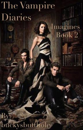 The Vampire Diaries Gif Imagines Two Elena Gilbert Wattpad