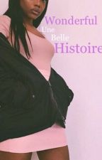 Wonderful une belle histoire  by nancybely