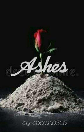 Ashes by ddawn0505