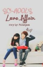 SCHOOL'S LOVE AFFAIR by MsJungKook