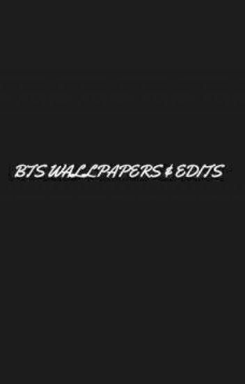 Bts Wallpapers Edits Mykpoplover Wattpad