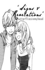 """""""Signs & Revelations"""" (One Shot Story) by Butterfliesinmyhead"""