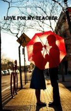 Love for My Teacher by amdobo
