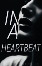 In a heartbeat (boyxboy) ON HOLD by Expect-us