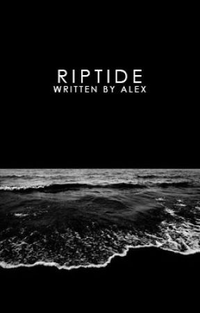 riptide | poetry by chasinfire
