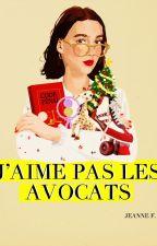 J'AIME PAS LES AVOCATS by milles66