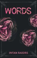 WORDS (English Edition) by intanraidrs