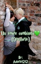 Un Amore Combinato [Drastoria]  by BackAngel12121212