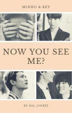Now you see me? [MinKey] by bal_locket