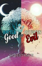 Battle Between Good And Evil by sexistance