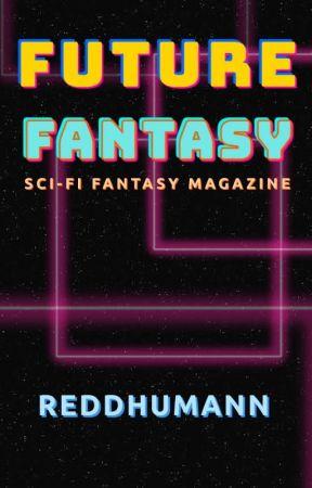 FUTURE FANTASY by ReddHumann