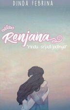 RENJANA by DindaFebrina