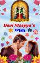 Devi maiyyas wish by Pammisin