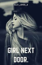 Girl Next Door by ally_loves_u
