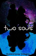 Two Souls by MisteriousDragon