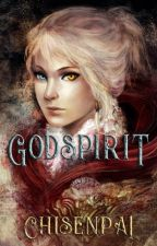 Godspirit by CHISENPAI