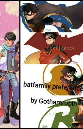 dc batboys preferences - Favorite past time - Wattpad