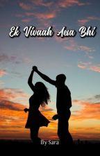 Ek Vivaah Aesa Bhi by Sara_Kaira