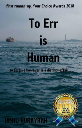 To Err is Human. by ummuhurayrah