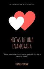 Notas de una enamorada by holayosoycatwww