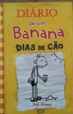 DIARIO DE UM BANANA  DIAS DE CÃO  by dudaoliveralivros