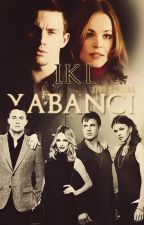 İKİ YABANCI |TAMAMLANDI| by LinaKarlina97