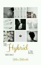 The hybrid girl [stiles stilinski] 1 by rosedeaton