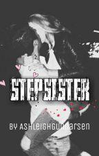 stepsister || M.G by AshleighGunnarsen