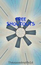 FREE SHOUTOUTS by savinglives1D