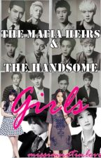 The Mafia Heirs and the Handsome GIRLS?!  by pipernigrum