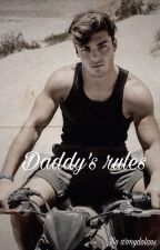 Daddy's rules by armydolans