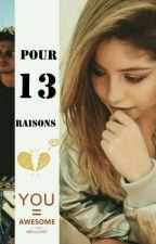Pour 13 raisons (Tome 1) (Terminé) by Ruggarolista_Loves