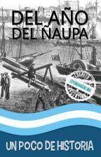Del año del ñaupa - Historia by CheArgentina