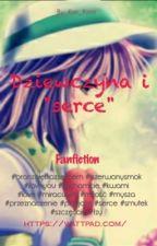 """❤Dziewczyna i """"Serce""""❤  by xYoustaa"""