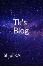 Tk's Blog (or me) by NinjaWindpower