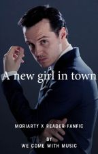 A new girl in town - Moriarty Fanfic by Wecomewithmusic