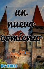 """""""UN NUEVO COMIENZO"""". by VictoriaValentina556"""