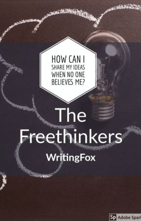 The Freethinkers by TheWritingFox04