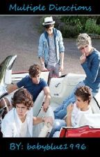 Multiple Directions (one direction fan fiction) by babyblue1996