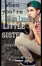 When you're Kian Lawley's little sister by o2laugh
