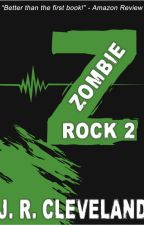 Zombie Rock II by JRCleveland