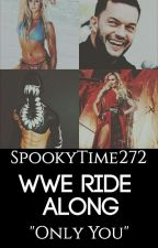 WWE Ride Along by SpookyTime272