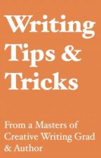 Writing Tips & Tricks From A Masters of Creative Writing Grad & Author by ScribbleInkwell