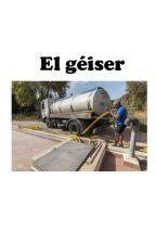 El géiser by CapitanNemo