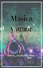 música y amor by otra_criaturitamas