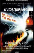 Blast to the Past by storiesRrandom